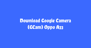 Download Google Camera Oppo A33