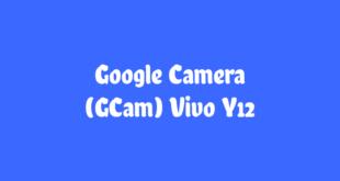 Google Camera Vivo Y12
