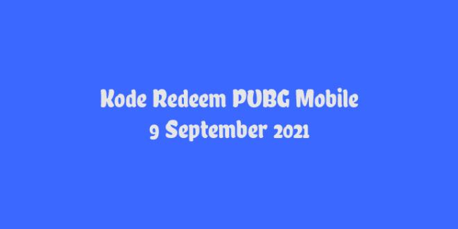 Kode Redeem PUBG Mobile 9 September 2021